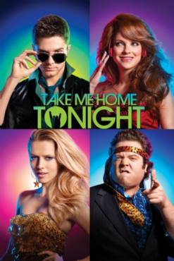 Take Me Home Tonight(2011) Movies