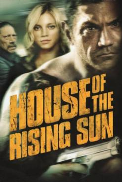 House of the Rising Sun(2011) Movies