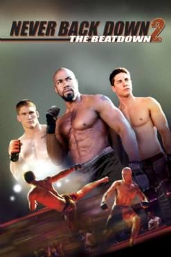 Never Back Down 2: The Beatdown(2011) Movies